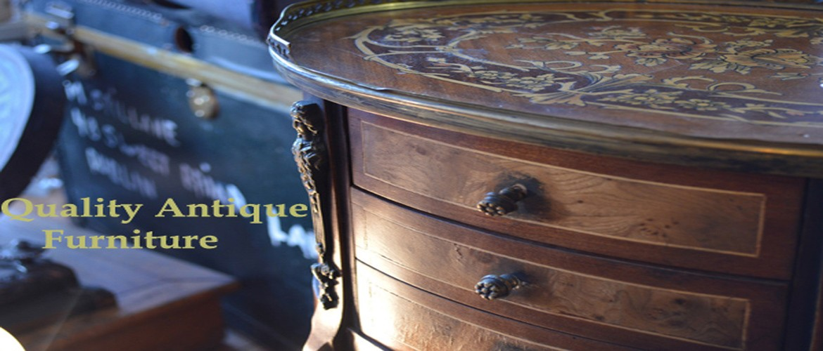 Quality Antique Furniture